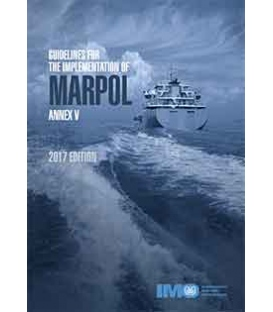 IMO IC656E Guidelines for the Implementation of MARPOL Annex V, 2017 Edition