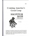 Skipper Bob Cruising America's Great Loop, 17th Edition 2017