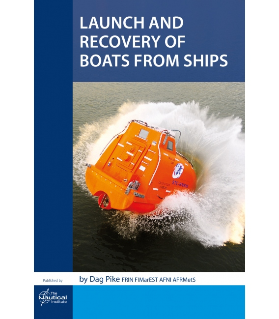 Launch and Recovery of Boats from Ships, 1st Edition 2018