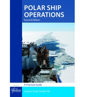 Polar Ship Operations: A Practical Guide, 2nd Edition 2018