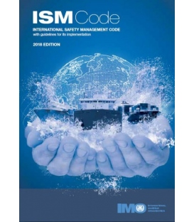IMO ID117E: Intl. Safety Management (ISM) Code w/ Guidelines on Implementation (2018)