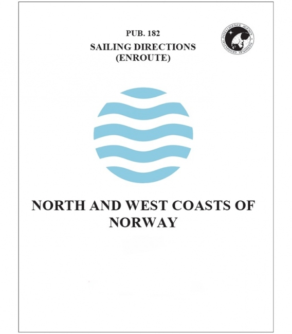 Pub. 182 - North and West Coasts of Norway (Enroute), 14th Ed 2018