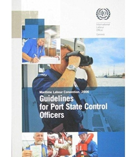 Guidelines for Port State Control Officers Carrying Out Inspections Under the Maritime Labour Convention, 2006 Edition