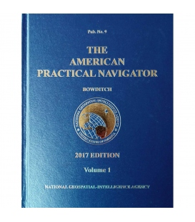 The American Practical Navigator (Bowditch) Pub. 9 Volume 1, 2017 Edition