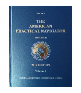 The American Practical Navigator (Bowditch) Pub. 9 Volume 2, 2017 Edition