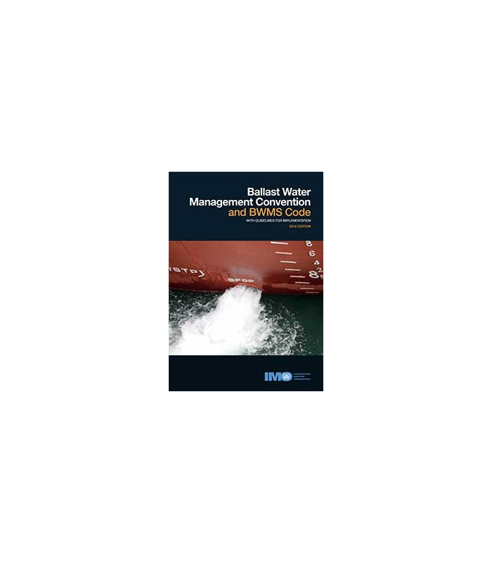 IMO I621E BWM Convention & BWMS Code with Guidelines for Implementation,  2018 Edition