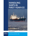 Handling Ships in First-Year Ice, 2nd Edition 2018