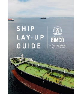Ship Lay-Up Guide, 1st Edition 2019
