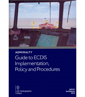 NP232 Admiralty Guide to ECDIS Implementation, Policy and Procedures 3rd Edition 2019