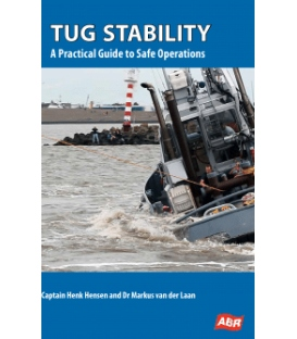 Tug Stability: A Practical Guide to Safe Operations, 1st Edition 2016