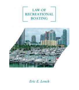 Law of Recreational Boating, 1st Edition 2019