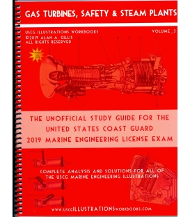 USCG Illustrations Workbook, Volume 3 (Gas Turbines, Safety & Steam Plants) 2019 Edition