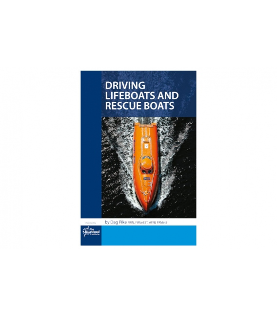 Driving Lifeboats and Rescue Boats, 1st Edition 2019