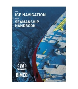 The Ice Navigation and Seamanship Handbook, 1st Edition 2019