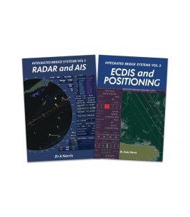 Integrated Bridge Systems Vol 1 & 2 - Set [Radar & AIS (2008) & ECDIS & Positioning (2010)]