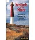 Sentinels of the Shore: A Guide to the Lighthouses and Lightships of New Jersey