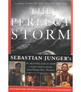 The Perfect Storm: A True Story of Men Against the Sea (Hardcover)