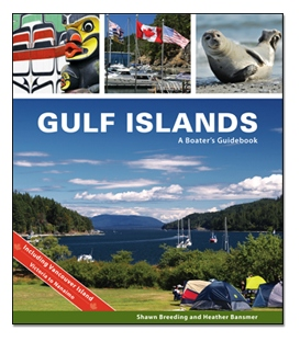 Gulf Islands: A Boater's Guidebook (1st, 2019)
