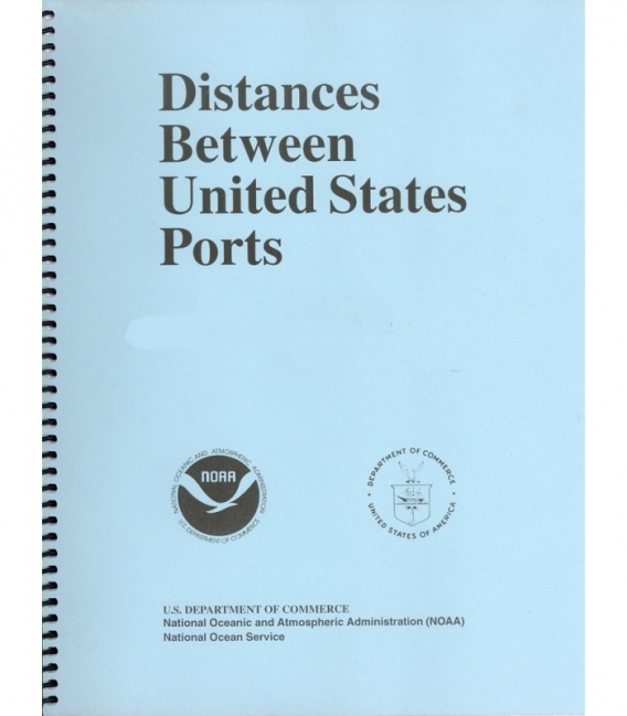 The Distances Between United States Ports, 13th Edition 2019