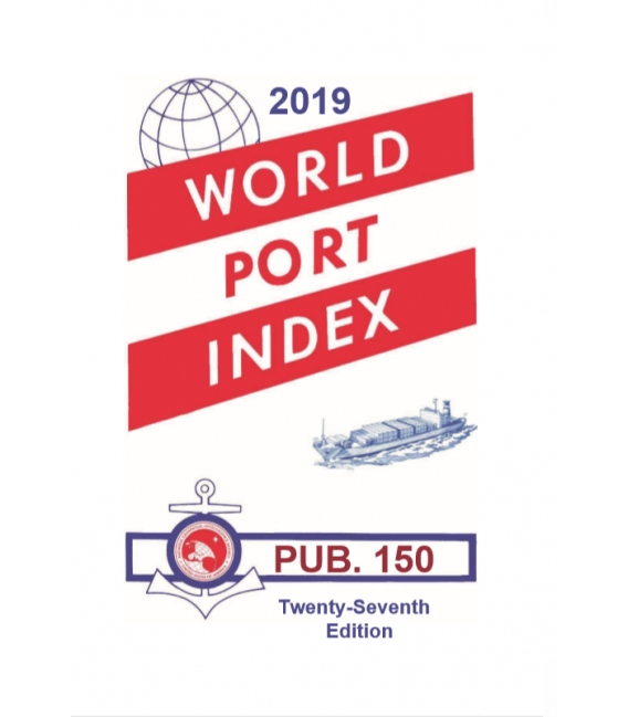 PUB. 150 World Port Index 27th Edition 2019