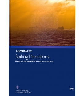 Admiralty Sailing Directions NP44 Malacca Strait And West Coast Of Sumatera Pilot, 14th Edition 2019