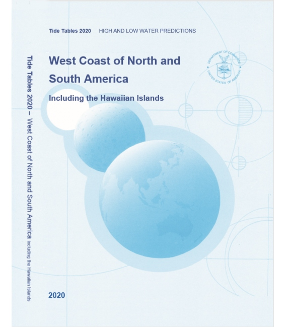 2020 NOAA Tide Tables: West Coast of North and South America, Including the Hawaiian Islands