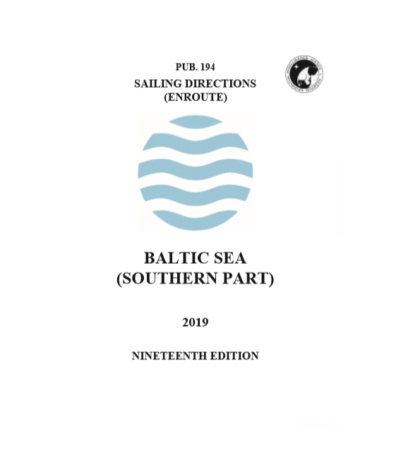 Sailing Directions Pub. 194 Baltic Sea, 19th Edition 2019