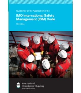 Guidelines on the Application of the IMO International Safety Management (ISM) Code 5th Edition 2019 (ICS/ISF)