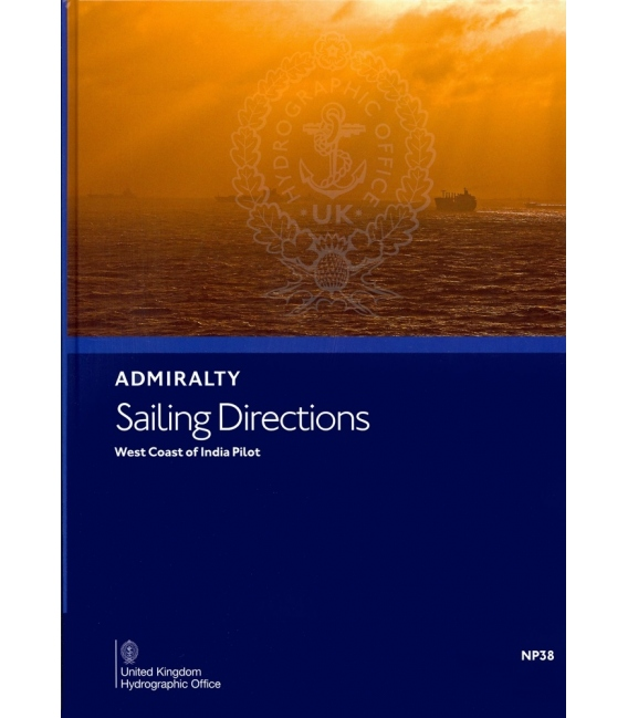 NP 38 Admiralty Sailing Directions West Coast of India Pilot, 19th Edition 2019