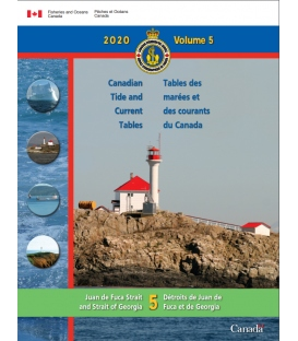 Canadian Tide and Current Tables Volume 5 Juan De Fuca Strait and Strait of Georgia, 2020 Edition