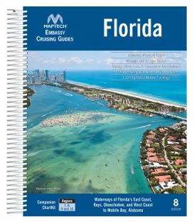 Embassy Cruising Guide: Florida, 8th Edition 2019