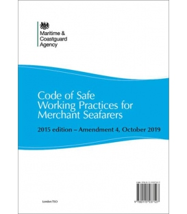 Code of Safe Working Practices for Merchant Seafarers 2015 Edition - Amendment 4 (Oct. 2019)