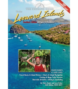 Cruising Guide to the Southern Leeward Islands, 16th Edition 2020-2021
