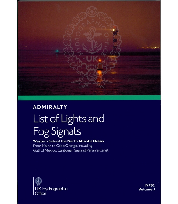 NP82 Admiralty List of Lights and Fog Signals Volume J: Western Side of North Atlantic Ocean from Maine to Cabo, 1st Edition 202