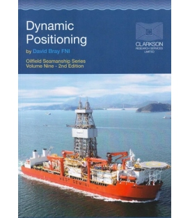 Oilfield Seamanship Series, Vol. 9 (Dynamic Positioning: A Practical Guide) (2003)