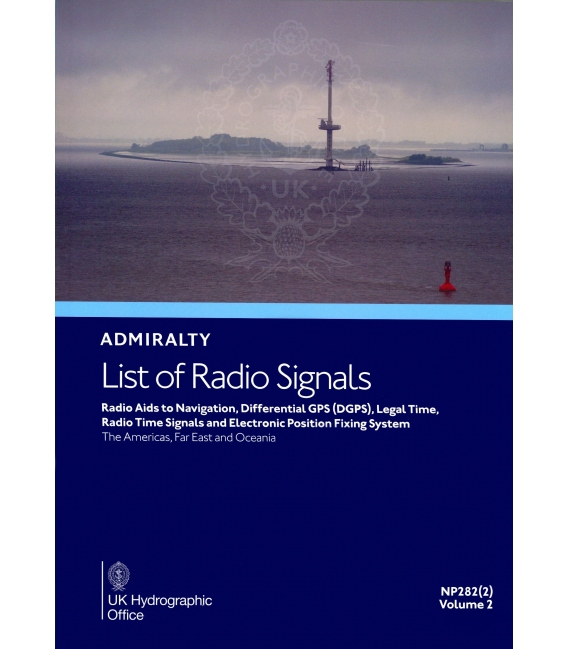 NP282(2): Admiralty List of Radio Signals: The Americas, Far East and Oceania, 2nd Edition 2021