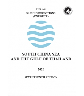 Pub. 161 - South China Sea and the Gulf of Thailand (Enroute), 17th Edition 2020