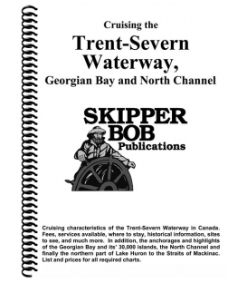 Cruising the Trent-Severn Waterway, Georgian Bay and North Channel, 21st Edition 2021