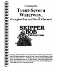 Cruising the Trent-Severn Waterway, Georgian Bay and North Channel, 20th Edition 2020