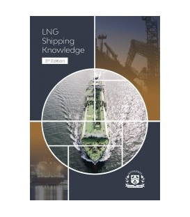 LNG Shipping Knowledge  - Underpinning Knowledge to the SIGTTO Standards, 3rd Edition 2020