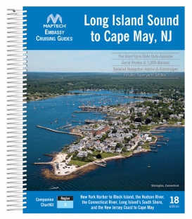 Embassy Cruising Guide: Long Island Sound, 18th Edition 2020