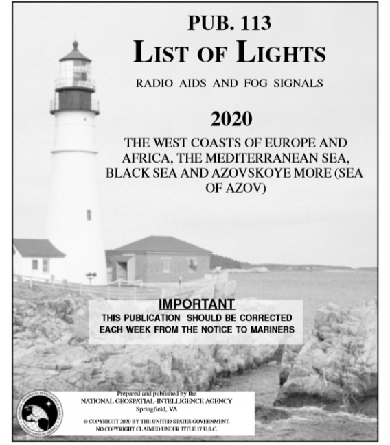 Pub. 113 - The West Coasts of Europe and Africa, the Mediterranean Sea, Black Sea and Azovskoye More (Sea of Azov), 2020 Edition