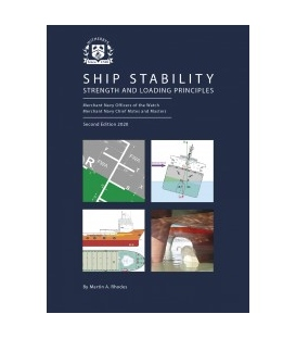 Ship Stability Strength and Loading Principles, 2nd Edition 2020