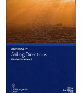 Admiralty Sailing Directions NP32A China Sea Pilot Volume 3, 3rd Edition 2020