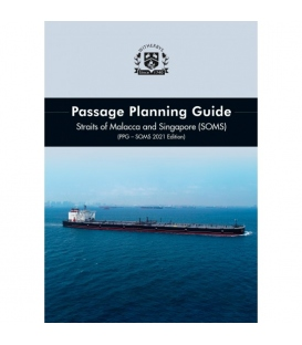 Passage Planning Guide – Straits of Malacca & Singapore (SOMS), 8th Edition 2021