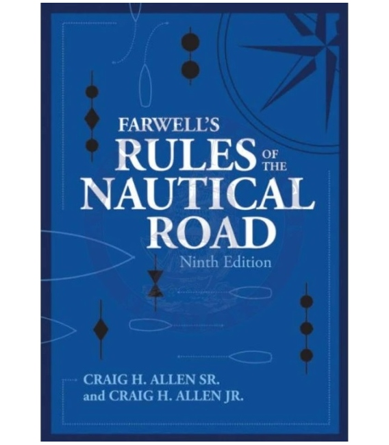 Farwell's Rules of the Nautical Road, 8th Edition 2005