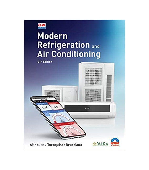 Modern Refrigeration and Air Conditioning, 21st Edition 2021