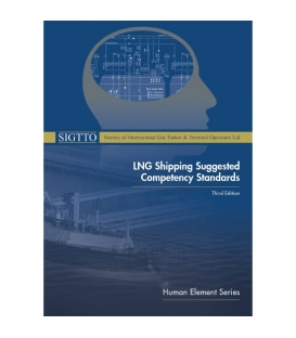 LNG Shipping Suggested Competency Standards, 3rd Edition 2021