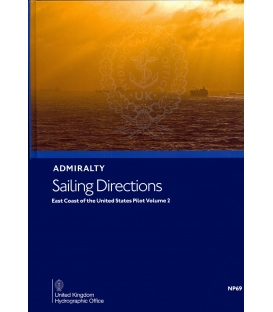 Admiralty Sailing Directions NP69 East Coast Of The United States Pilot, Vol. 2, 15th Edition 2021