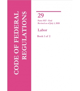 CFR Title 29 Parts 1927 to End Labor Revised as of July 1, 2020 (2 Books)